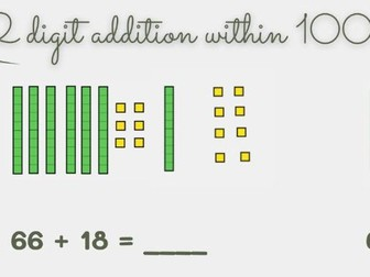 2 digit addition within 100 using dienes (with regrouping)