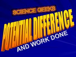 ESSENTIAL EQUATIONS - potential difference and work done - E =Q x V