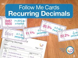 Follow Me Cards - Recurring Decimals as Fractions