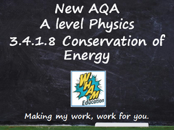 AQA A Level Physics 3.4.1.8 Conservation of Energy