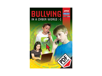 Bullying in a Cyber World: Upper