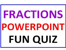 Fractions PowerPoint Fun Quiz