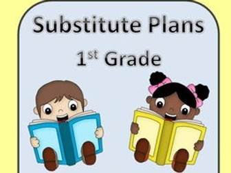 Emergency Substitute Plans Grade 1
