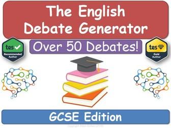 The English Debate Generator (GCSE Edition) [For English Language, Literature & Literacy]
