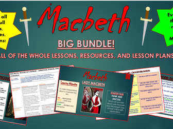 Macbeth: Lesson Bundle! (All Lessons, Plans, Resources, Everything!)