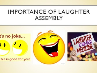 The Importance of Laughter Assembly
