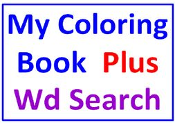 My Coloring Book (Pre-K, Elem) PLUS Color and Numbers Word Search Puzzle