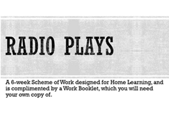 Drama Home Learning - Radio Plays