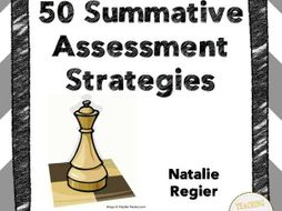 Book Three: Summative Assessment - 50 Ways To Gather Evidence of Student Learning