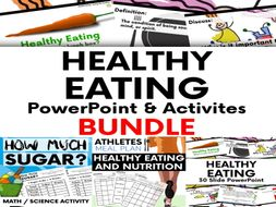 Healthy Eating & Nutrition PowerPoint and Activities Bundle