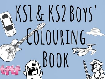 KS1 and KS2 Boys' Colouring Book - KS1 Art - KS2 Art