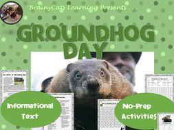 Groundhog Day 2017:  Informational Text and No-Prep Activities
