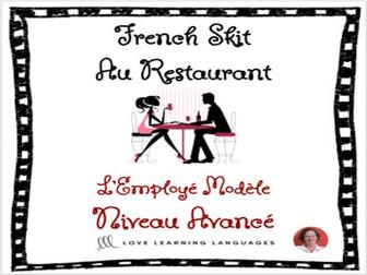 Advanced French Skit - Au Restaurant - L'Employé Modèle