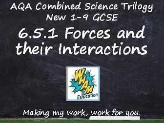 AQA Combined Science Trilogy: 6.5.1 Forces and Their Interactions
