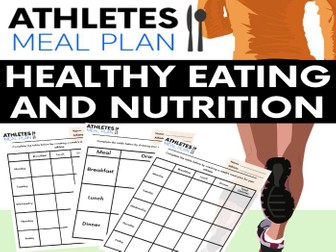 Health Eating & Nutrition Activity: Athletes Meal Plan