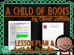A Child of Books by Oliver Jeffers Lesson Plan and Activities