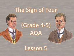 Chapter 2 - Lesson 5 (The Sign of Four)