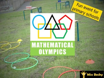 Mathematical Olympics - A Fully Planned, Differentiated Event For Primary Schools