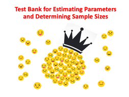 Test Bank for Estimating Parameters and Determining Sample Sizes