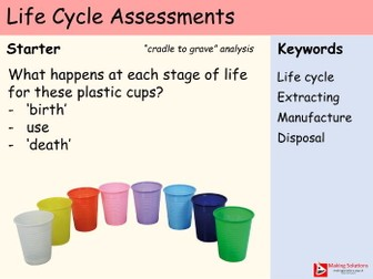 AQA Chapter 10 - Lesson 5 - Life Cycle Assessments