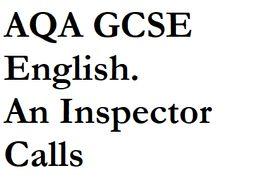 AQA GCSE English. An Inspector Calls