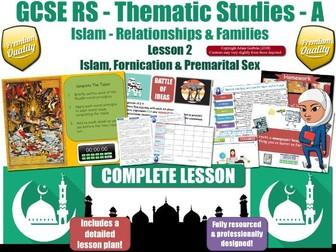 Premarital Sex & Fornication - Muslim Views (GCSE RS - Islam - Relationships & Families) L2/7