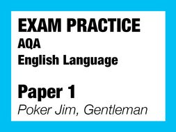 English Language Exam Paper 1- Poker Jim