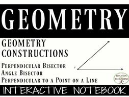 Geometry Constructions Notebooks for Bisectors and Perpendicular lines