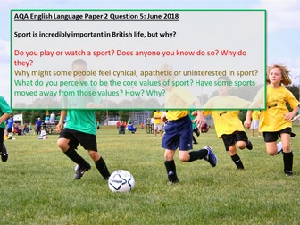 AQA English Language Paper 2 Question 5 June 2018 Review