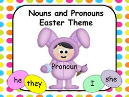 Nouns and Pronouns - Easter Theme