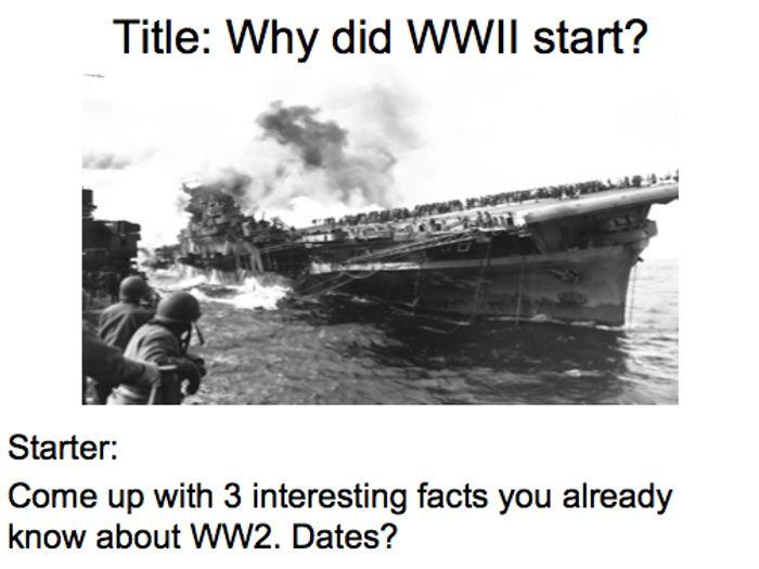 Year 9 - WW2 Lesson 1 & 2 Why did WW2 start? by taylortda ...