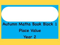 Year 2 Place Value Unit- full 3 week scheme of work.