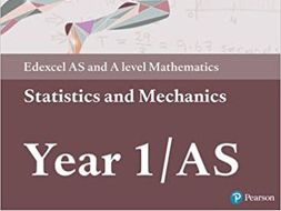 A-level Statistics and Mechanics Year 1/AS