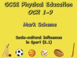 GCSE OCR PE (2.1) Socio-Cultural Influences - Mark Scheme
