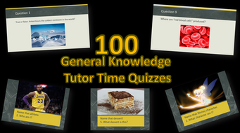 100 Tutor Time General Knowledge Quizzes
