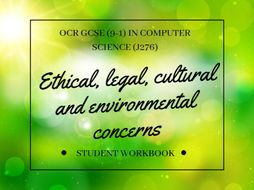 Ethical, legal, cultural and environmental concerns