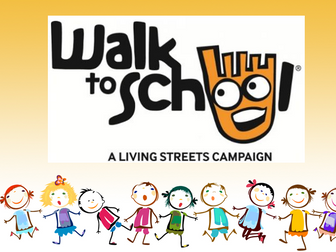Walk To School Week: An Assembly, Presentation, Discussion,
