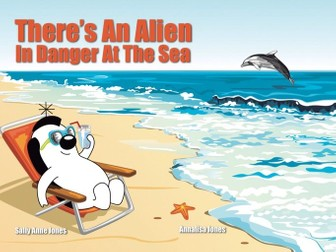 There's An Alien In Danger At The Sea (3-7 years)