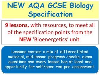 NEW AQA GCSE Biology - 'Bioenergetics' lessons