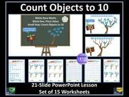Count Objects to 10: Year 1 -  PowerPoint Lesson and Worksheets