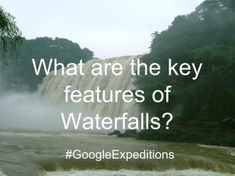 Visiting Waterfalls on a #GoogleExpedition