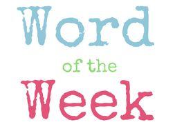 Whole School Literacy: Word of the Week GCSE