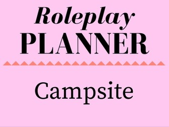 Campsite Role Play Storyline Planner
