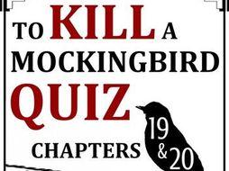 To Kill a Mockingbird Quiz - Chapters 19-20
