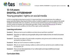 Digital citizenship: Young peoples' rights on social media - Teaching pack for 11-14 year olds