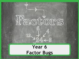 Factor Bugs for Year 6 classes - No Prep Required!