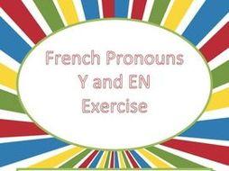 French Pronouns Y and EN Exercise - Pronoms Français