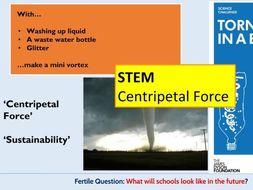 STEM Centripetal Force Design and Make