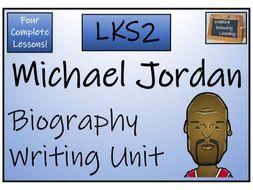 LKS2 Literacy - Michael Jordan Biography Writing Activity