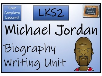 LKS2 Literacy - Michael Jordan Biography Writing Activity